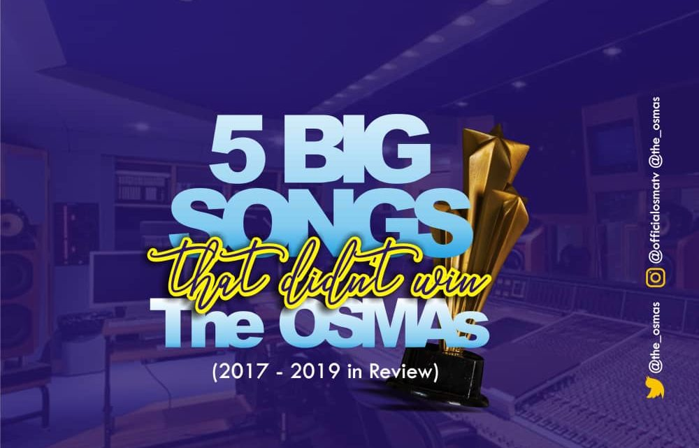 5 BIG SONGS THAT DIDN'T WIN THE OSMAs (2017 – 2019 in Review)