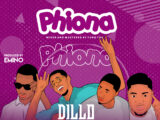 Dillo Ft. Wenzzie Mahone, Slimfit & Brizzy Ohms – Phiona