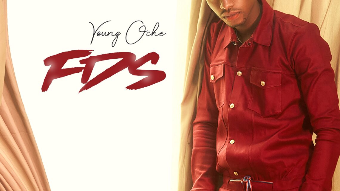 Young Oche – FDS