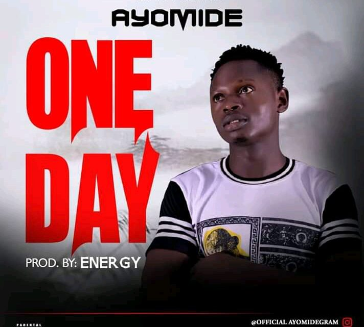 Ayomide – One Day