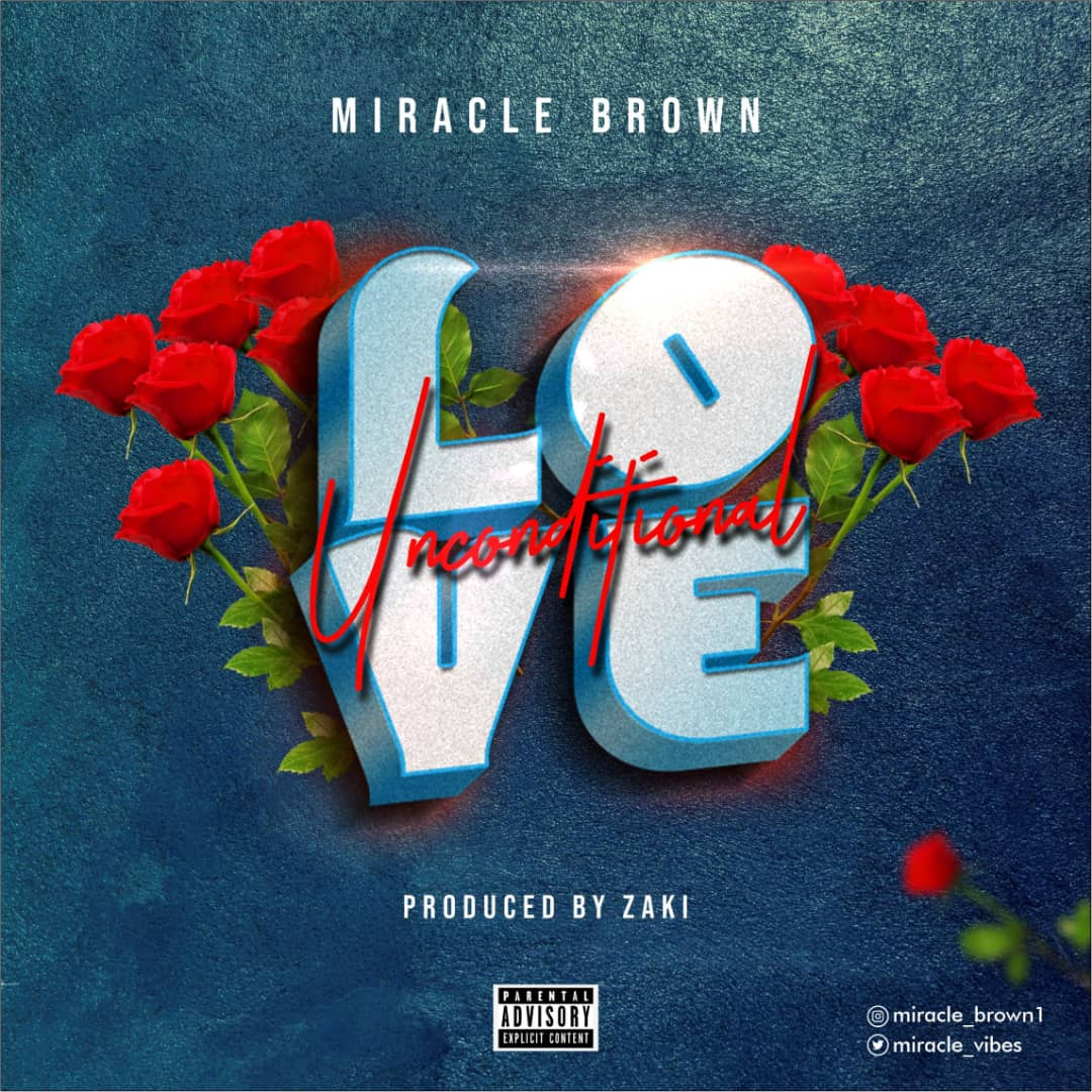 [OSMA 2021] Miracle Brown-  Unconditional Love